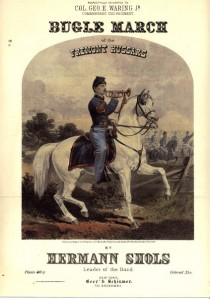 Bugle march of the Fremont Hussars, composed by Hermann Shols, published by Beer & Schirmer, New York, 1862. Image courtesy of the Library of Congress, http://www.loc.gov/item/ihas.200000471#about-this-item (accessed 7/23/2013)